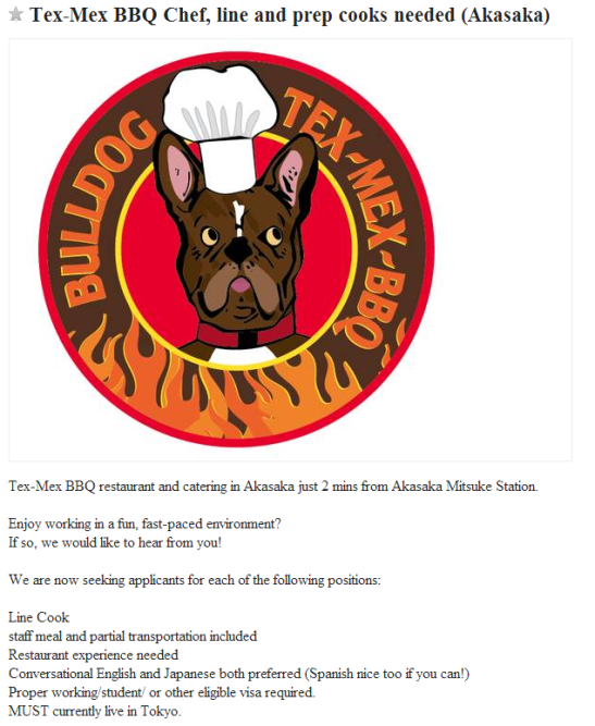 Perpetually looking for new employees :Tex-Mex BBQ Chef, line and prep cooks needed (Akasaka)