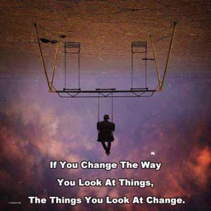 Dealing with the truth and criticisms : If you change the way you look at things, the things you look at change.