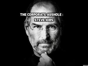 Assholes : A theory by Aaron James  (a WIP ).  Steve Jobs.